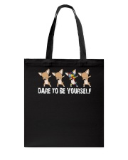 dare to be yourself Tote Bag thumbnail