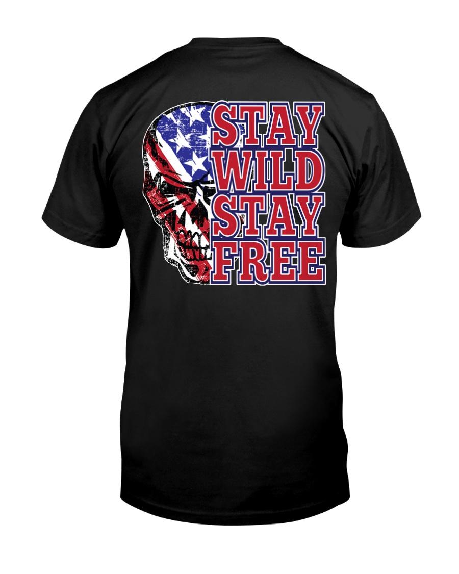 Stay Wild Stay FFree Classic T-Shirt