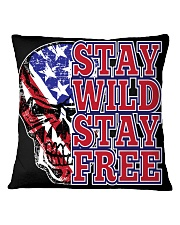 Stay Wild Stay FFree Square Pillowcase front