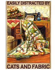 Easily Distracted By Cats And Fabric 11x17 Poster front