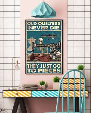 Old Quilters Never Die 16x24 Poster lifestyle-poster-6