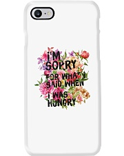 I'm Sorry For What I Said When I Was Hungry Phone Case thumbnail