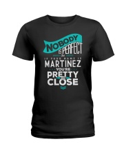 MARTINEZ NOBODY IS PERFECT Ladies T-Shirt thumbnail