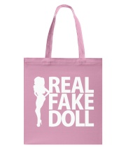 Real Fake Doll - White Tote Bag thumbnail