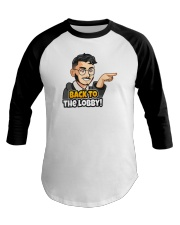 Back to the lobby - Design on 15 Products  Baseball Tee front