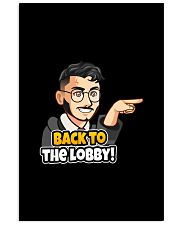 Back to the lobby - Design on 15 Products  16x24 Poster thumbnail