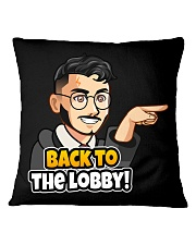 Back to the lobby - Design on 15 Products  Square Pillowcase thumbnail
