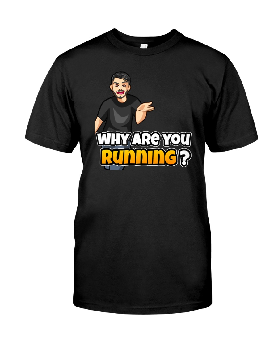 Why are you running - Design on 15 Products  Premium Fit Mens Tee