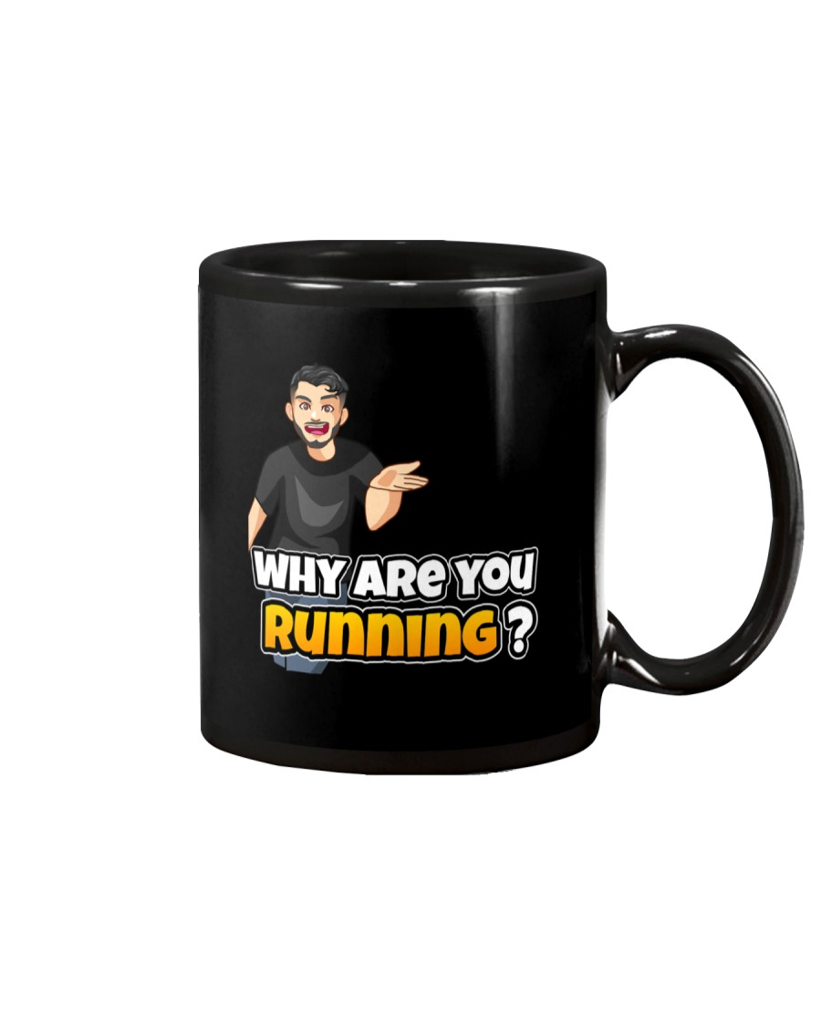 Why are you running - Design on 15 Products  Mug