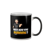 Why are you running - Design on 15 Products  Color Changing Mug thumbnail