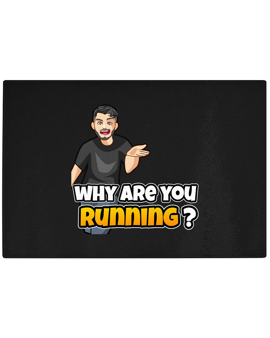 Why are you running - Design on 15 Products  Rectangle Cutting Board