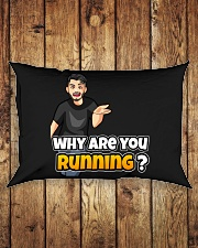 Why are you running - Design on 15 Products  Rectangular Pillowcase aos-pillow-rectangle-front-lifestyle-2