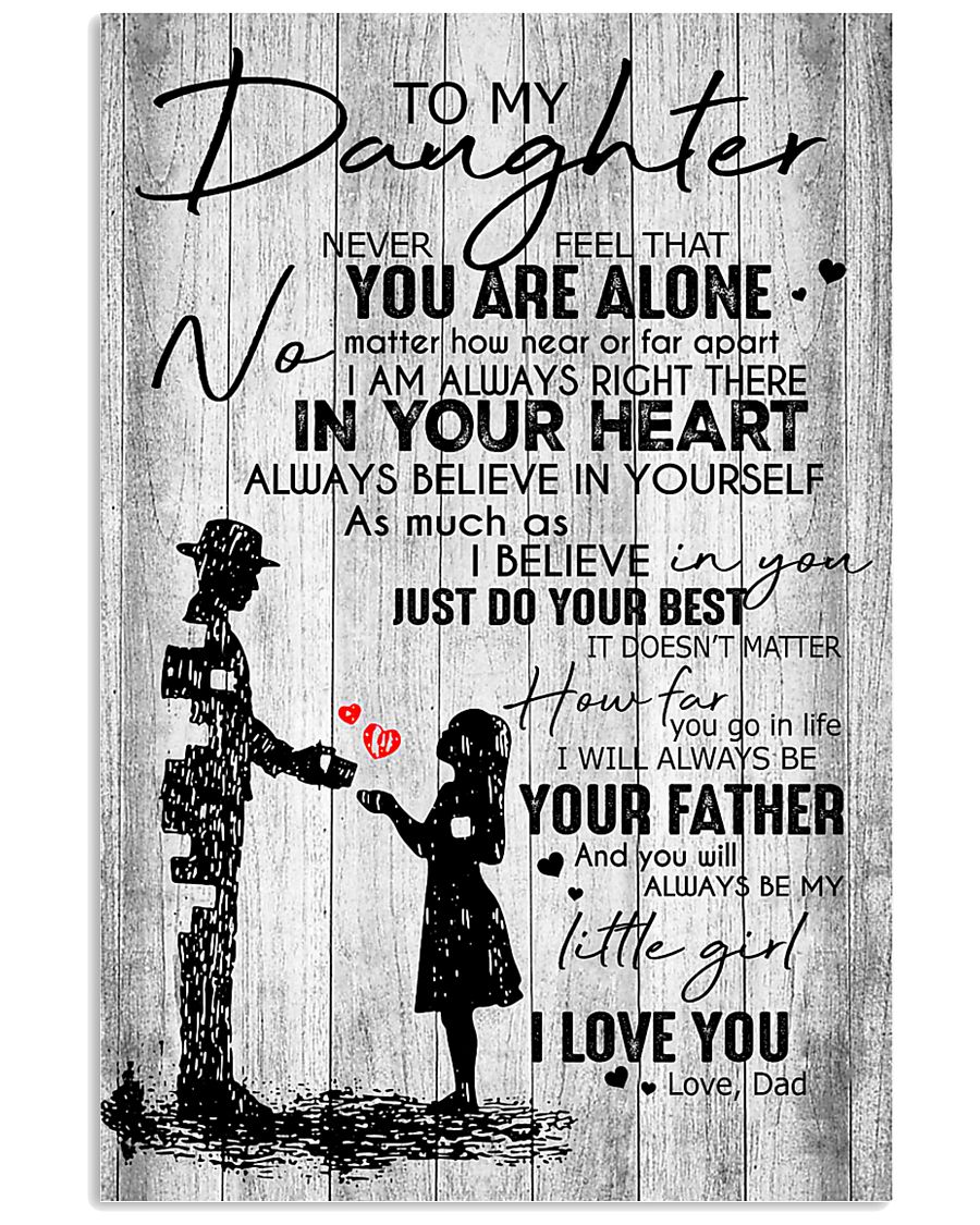 To My Daughter - Dad 11x17 Poster