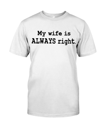 My Wife is Always right