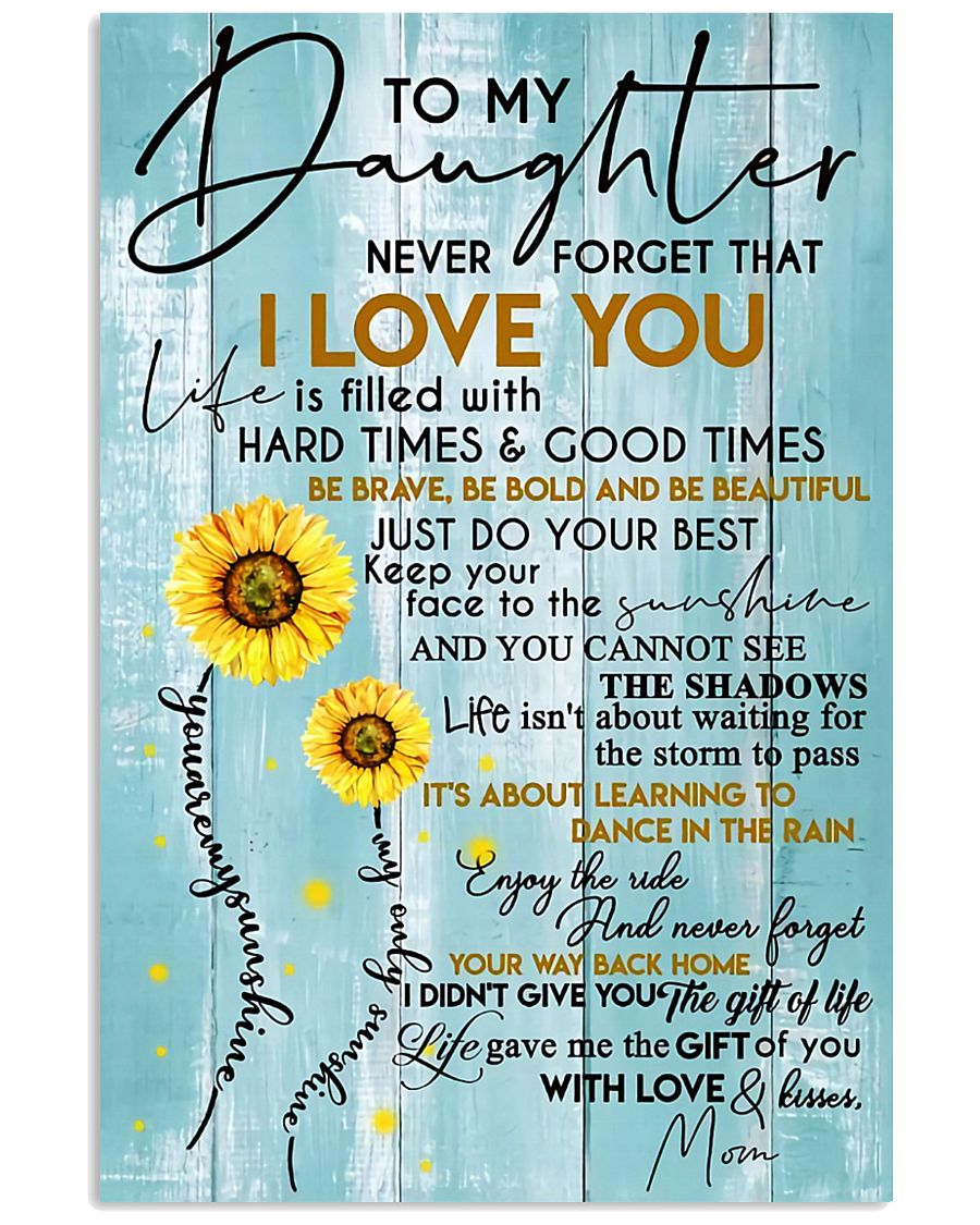 To My Daughter - Mom 11x17 Poster