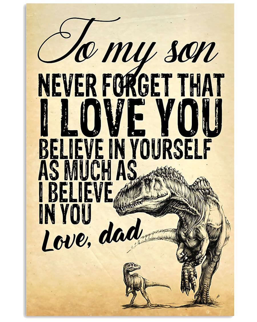 To my son-Dad 16x24 Poster