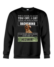 If You Hurt My Dachshund  Crewneck Sweatshirt thumbnail