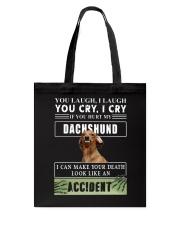 If You Hurt My Dachshund  Tote Bag thumbnail