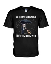 Be Kind To Chihuahuas Or I'll Kill You V-Neck T-Shirt tile