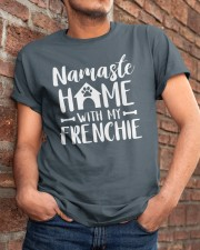 Namaste Home With My Frenchie Classic T-Shirt apparel-classic-tshirt-lifestyle-26
