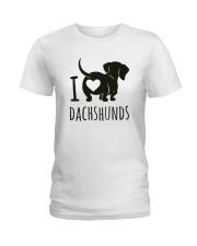 I Love Dachshunds Ladies T-Shirt thumbnail