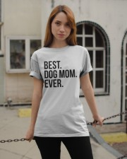 Best Dog Mom Ever Classic T-Shirt apparel-classic-tshirt-lifestyle-19