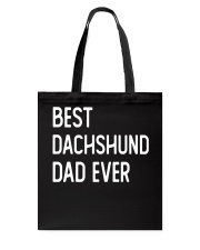 Best Dachshund Dad Ever Tote Bag thumbnail
