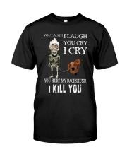 Don't Hurt My Dachshund Classic T-Shirt front