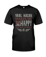 VAAL HAZAK MAKES ME HAPPY Classic T-Shirt front
