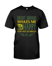 GREAT JAGRAS MAKES ME HAPPY Classic T-Shirt front