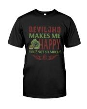 DEVILJHO MAKES ME HAPPY Classic T-Shirt front