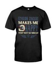 STYGIAN ZINOGRE MAKES ME HAPPY Classic T-Shirt front