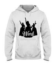 The Schuyler Sisters - Work Hooded Sweatshirt thumbnail
