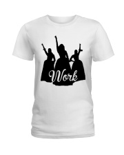 The Schuyler Sisters - Work Ladies T-Shirt thumbnail