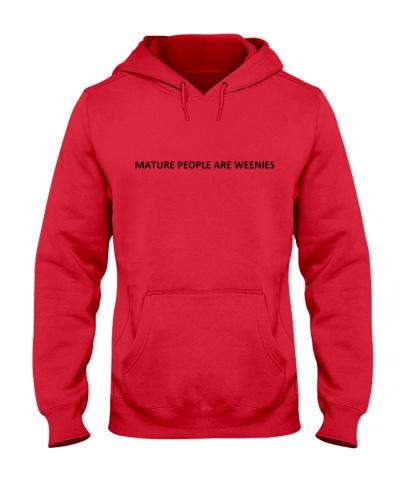 Mature people are weenies pink hoodie