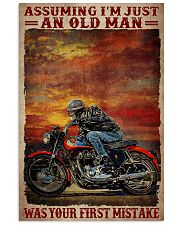 Assuming I'm Just An Old Man Was Your First Mistake Poster - Poster For Motorcycle Riders - Motorcycle Rider Birthday Xmas Gift - Home Decor -Wall Art 11x17 Poster front