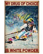 My Drug Of Choice Is White Powder Poster - Poster For Skiing Lovers - Skiing Lover Birthday Xmas Gift - Home Decor - Wall Art - No Frame  11x17 Poster front