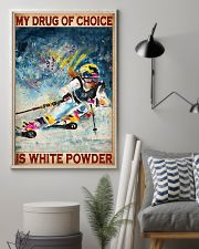 My Drug Of Choice Is White Powder Poster - Poster For Skiing Lovers - Skiing Lover Birthday Xmas Gift - Home Decor - Wall Art - No Frame  11x17 Poster lifestyle-poster-1