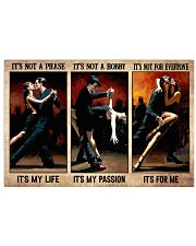 It's Not A Phase It's My Life It's Not A Hobby It's My Passion It's No For Everyone It's For Me Poster - Man And Woman Dancing Poster - No Frame 17x11 Poster front