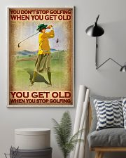 You Don't Stop Golfing When You Get Old You Get Old When You Stop Golfing Poster - Poster For Female Golfers - Golfer Birthday Xmas Gift - Home Decor 11x17 Poster lifestyle-poster-1