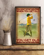 You Don't Stop Golfing When You Get Old You Get Old When You Stop Golfing Poster - Poster For Female Golfers - Golfer Birthday Xmas Gift - Home Decor 11x17 Poster lifestyle-poster-3