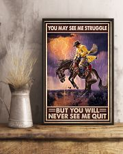 You May See Me Struggle But You Will Never See Me Quit Men Riding Horse Vintage Art Poster Birthday Christmas Gift 11x17 Poster lifestyle-poster-3