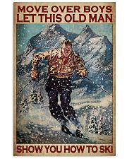 Move Over Boys Let This Old Man Show You How To Ski Poster - Poster For Skiing Lovers - Home Decor - Wall Art - No Frame Full Size 11x17 16x24 24x36'' 11x17 Poster front