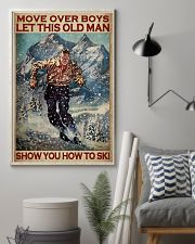 Move Over Boys Let This Old Man Show You How To Ski Poster - Poster For Skiing Lovers - Home Decor - Wall Art - No Frame Full Size 11x17 16x24 24x36'' 11x17 Poster lifestyle-poster-1
