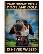 Tie Spent With Dogs And Golf Is Never Wasted Poster - Poster For Dog And Golf Lovers - Home Decor - Wall Art - No Frame 11x17 Poster front