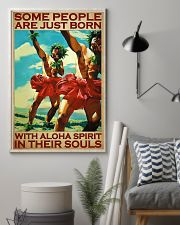 Some People Are Just Born With Aloha Spirit In Their Souls Poster - Home Decor - Wall Art - No Frame Full Size 11x17 16x24 24x36 Inches 11x17 Poster lifestyle-poster-1