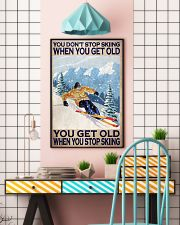 You Don't Stop Skiing When You Get Old When You Stop Skiing Poster - Poster For Skiing Lovers - Skiing Lover Birthday Xmas Gift - Home Decor -Wall Art 11x17 Poster lifestyle-poster-6