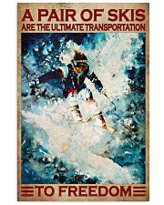 A Pair Of Skis Are The Ultimate Transportation To Freedom Poster - Skiing Poster - Poster For Skiing Lovers - Home Decor - Wall Art - No Frame 11x17 Poster front