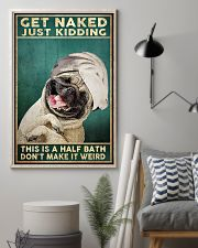 Get Naked Just Kidding This Is A Half Bath Don't Make It Weird Poster - Dog Funny Bathroom Poster - Bathroom Decor - No Frame Size 11x17 16x24 24x36'' 11x17 Poster lifestyle-poster-1