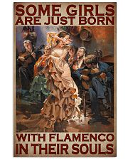Some Girls Are Just Born With Flamenco In Their Souls Poster - Home Decor - Wall Art - No Frame Full Size 11x17 16x24 24x36 Inches 11x17 Poster front